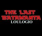 The last batamanta, Loulogio
